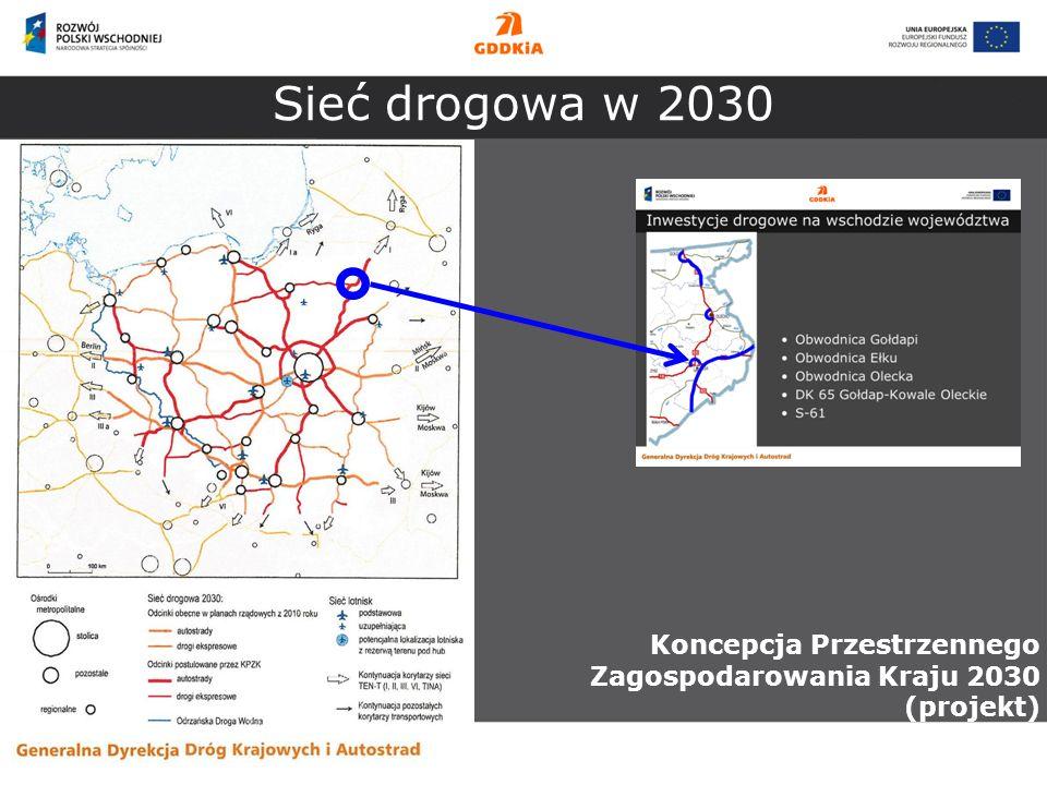 Sieć drogowa w 2030 Koncepcja Przestrzennego Zagospodarowania Kraju 2030 (projekt)