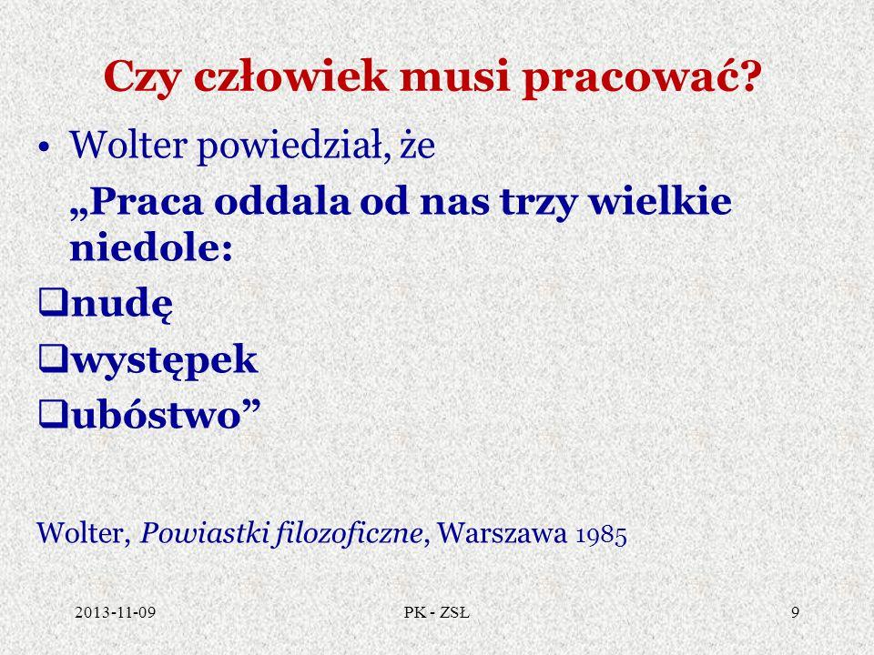 Pedagogika pracy Człowiek W ychowanie Praca 2013-11-0910PK - ZSŁ
