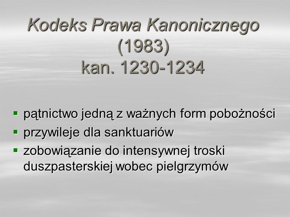 Kodeks Prawa Kanonicznego (1983) kan. 1230-1234 pątnictwo jedną z ważnych form pobożności pątnictwo jedną z ważnych form pobożności przywileje dla san