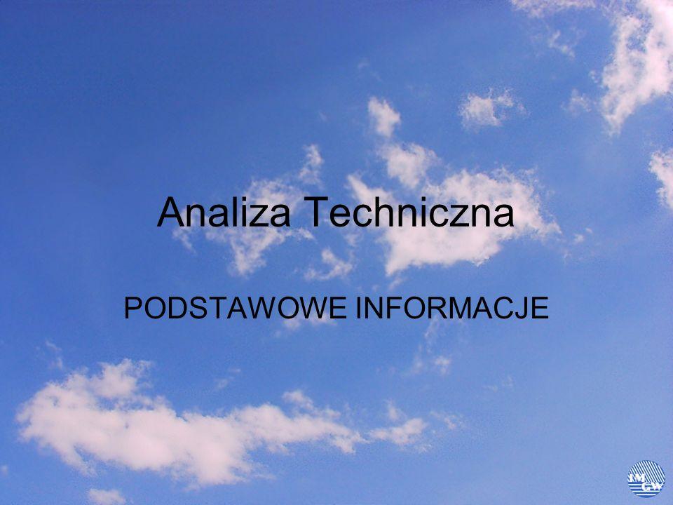 Pojęcie Analizy technicznej Analiza techniczna należy do najpopularniejszych metod oceny instrumentów finansowych stosowanych w podejmowaniu decyzji inwestycyjnych.