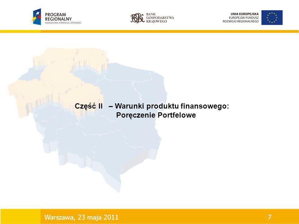 Część II – Warunki produktu finansowego: Poręczenie Portfelowe Warszawa, 23 maja 20117