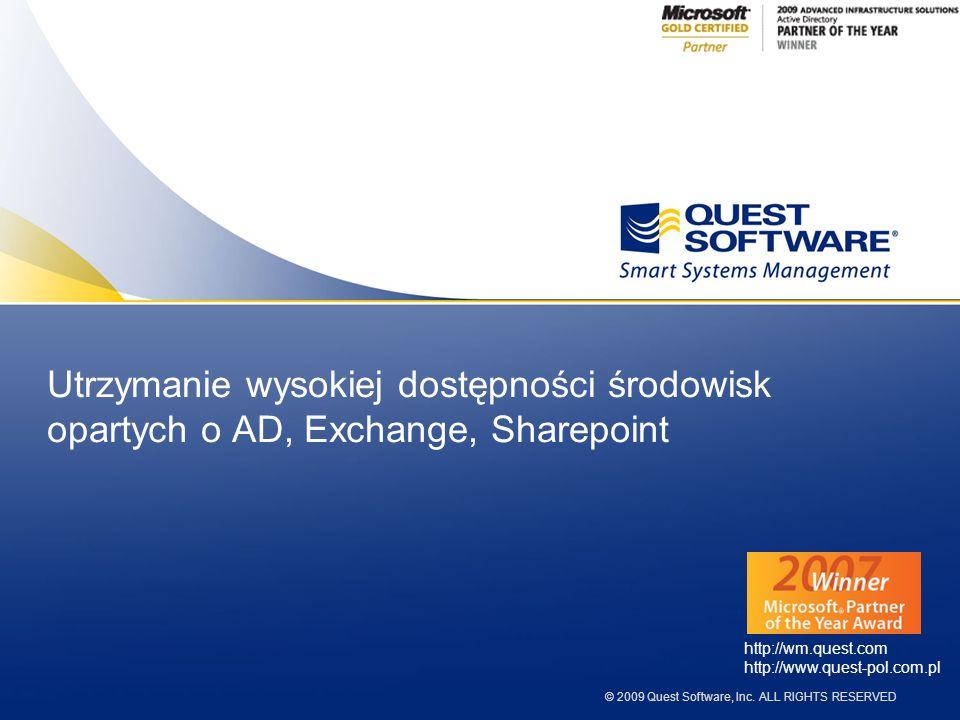 32 Portfolio produktów do zarządzania środowiskiem Windows Zakres rozwi ą za ń * Quest-Dystrybucja Sp.