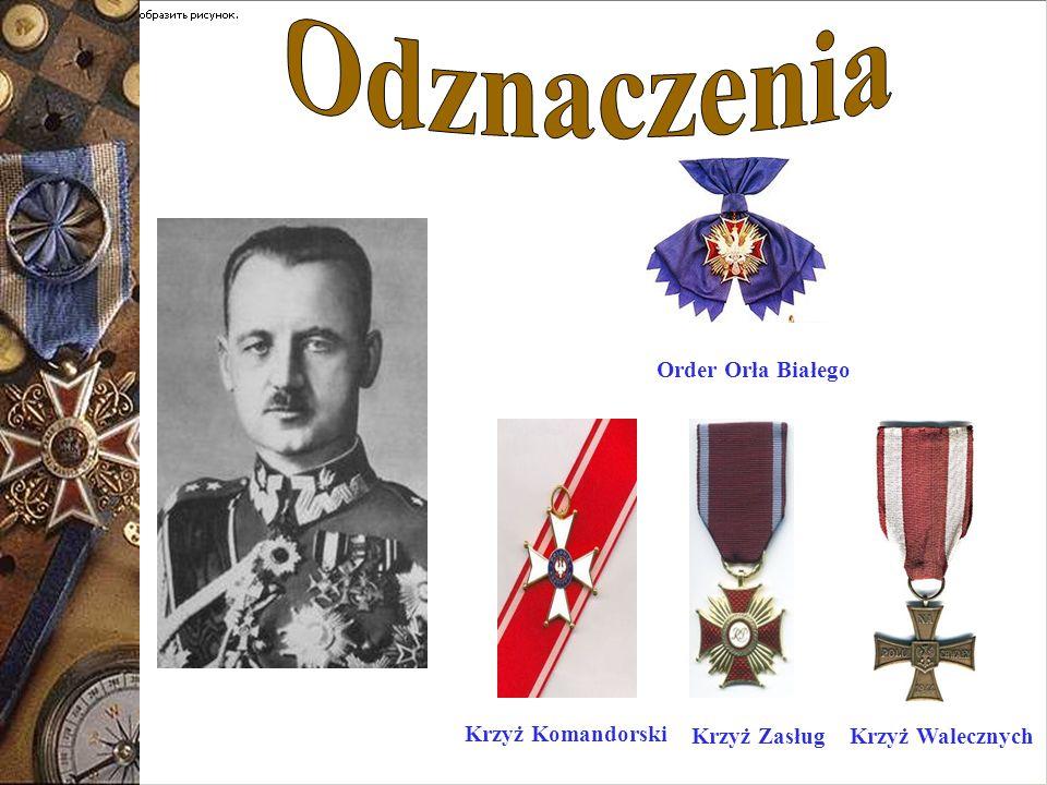 Order Orła Białego Krzyż WalecznychKrzyż Zasług Krzyż Komandorski