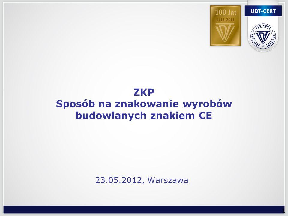 22 Certyfikację i nadzór nad zakładową kontrolą produkcji FPC (ZKP) oraz wstępne badanie typu wyrobu budowlanego przeprowadza Jednostka Dokumentem wydawanym producentowi przez Jednostkę jest Certyfikat zgodności System 1+ Certyfikat zgodności