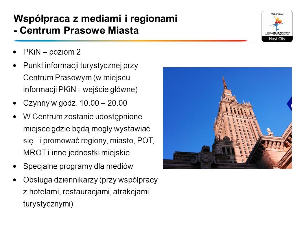 Współpraca z mediami i regionami - Centrum Prasowe Miasta PKiN – poziom 2 Punkt informacji turystycznej przy Centrum Prasowym (w miejscu informacji PK