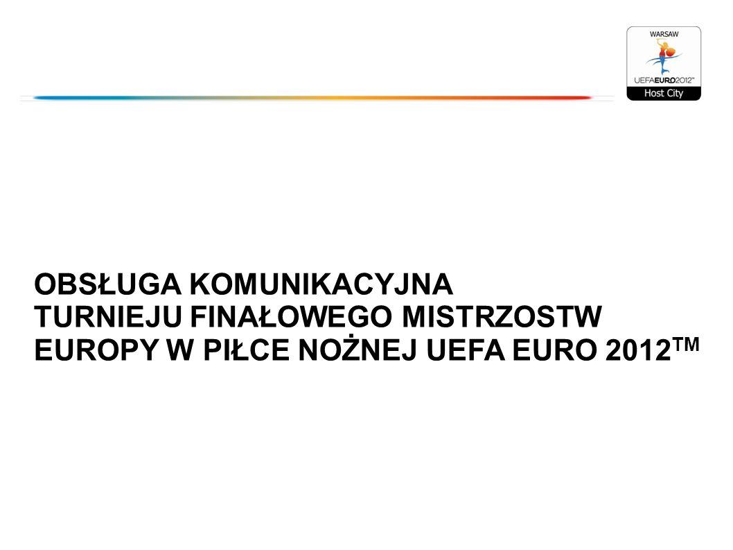OBSŁUGA KOMUNIKACYJNA TURNIEJU FINAŁOWEGO MISTRZOSTW EUROPY W PIŁCE NOŻNEJ UEFA EURO 2012 TM