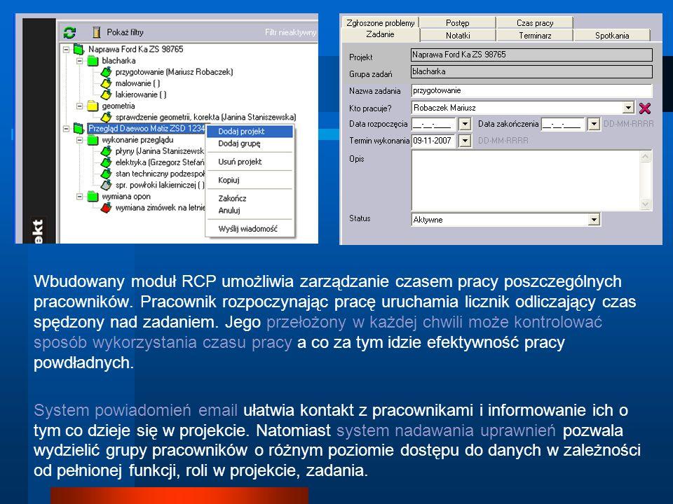 Wbudowany moduł RCP umożliwia zarządzanie czasem pracy poszczególnych pracowników. Pracownik rozpoczynając pracę uruchamia licznik odliczający czas sp