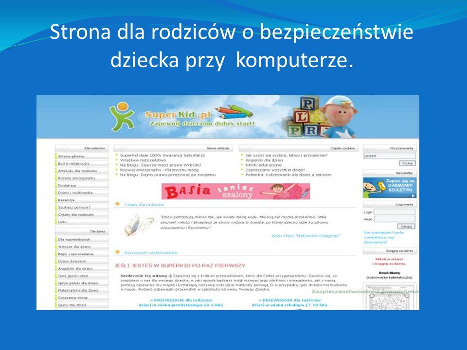 Strona dla rodziców o bezpieczeństwie dziecka przy komputerze.