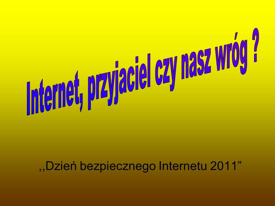 ,,Dzień bezpiecznego Internetu 2011