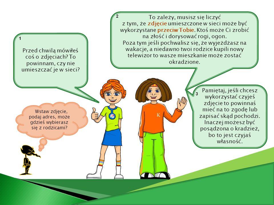 http://sieciuchy.pl/ http://szczyrzycbp.blogspot.com/2010/02/bezpieczny- internet.html http://www.dzieckowsieci.
