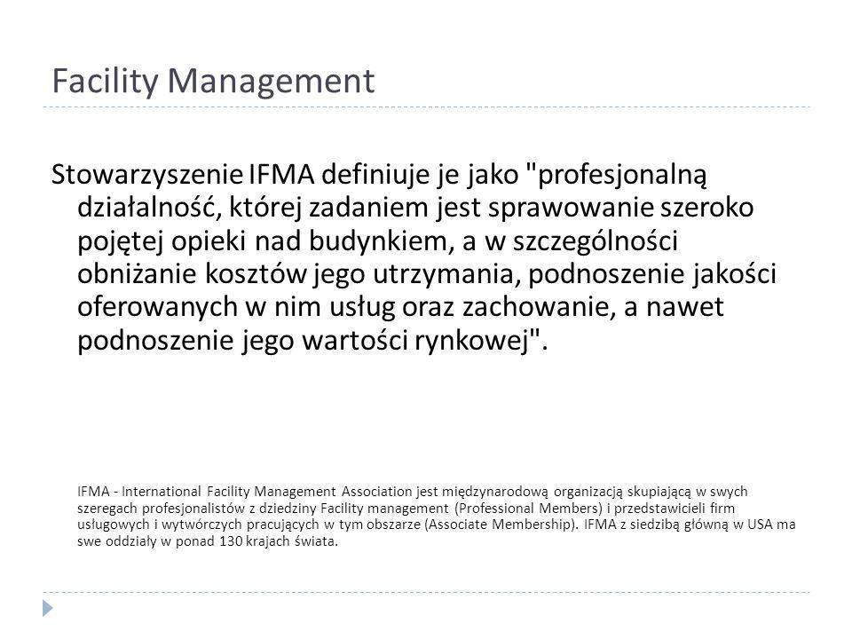 Główne domeny FM Utrzymanie obiektów i urządzeń (aspekt operacyjny) – maintenance Usługi administracyjne Zarządzanie powierzchnią Usługi architektoniczne- budowlane i inżynieryjne Gospodarowanie nieruchomościami (Real Estate) Zarządzanie finansowe Zdrowie i bezpieczeństwo Planowanie udogodnień (facilities)