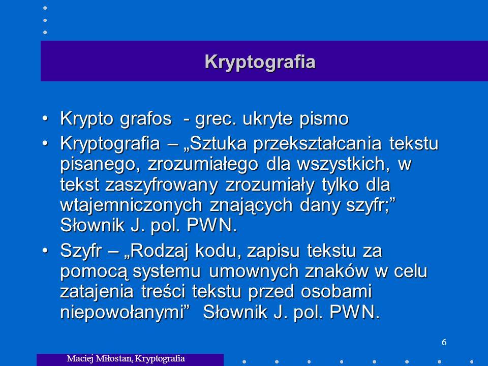 Maciej Miłostan, Kryptografia 6 Kryptografia Krypto grafos - grec.