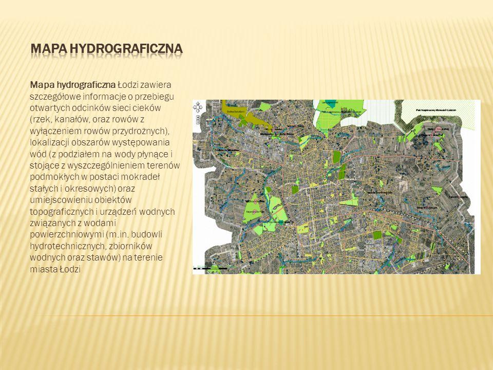 Mapa hydrograficzna Łodzi zawiera szczegółowe informacje o przebiegu otwartych odcinków sieci cieków (rzek, kanałów, oraz rowów z wyłączeniem rowów pr