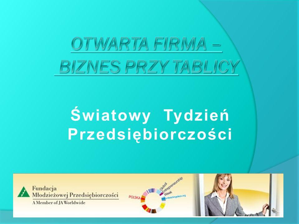 Światowy Tydzień Przedsiębiorczości W dniach 15 – 20 listopada po raz trzeci w Polsce zorganizowany zostanie Światowy Tydzień Przedsiębiorczości, której organizatorem na terenie Polski jest Fundacja Młodzieżowej Przedsiębiorczości.