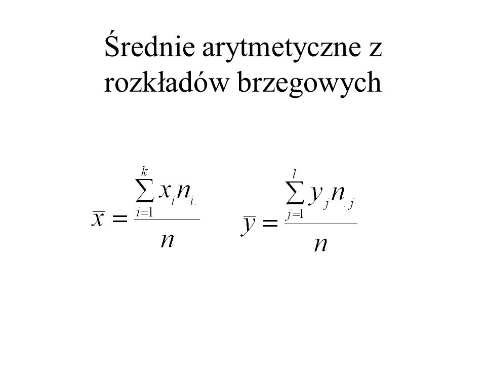 Średnie arytmetyczne z rozkładów brzegowych