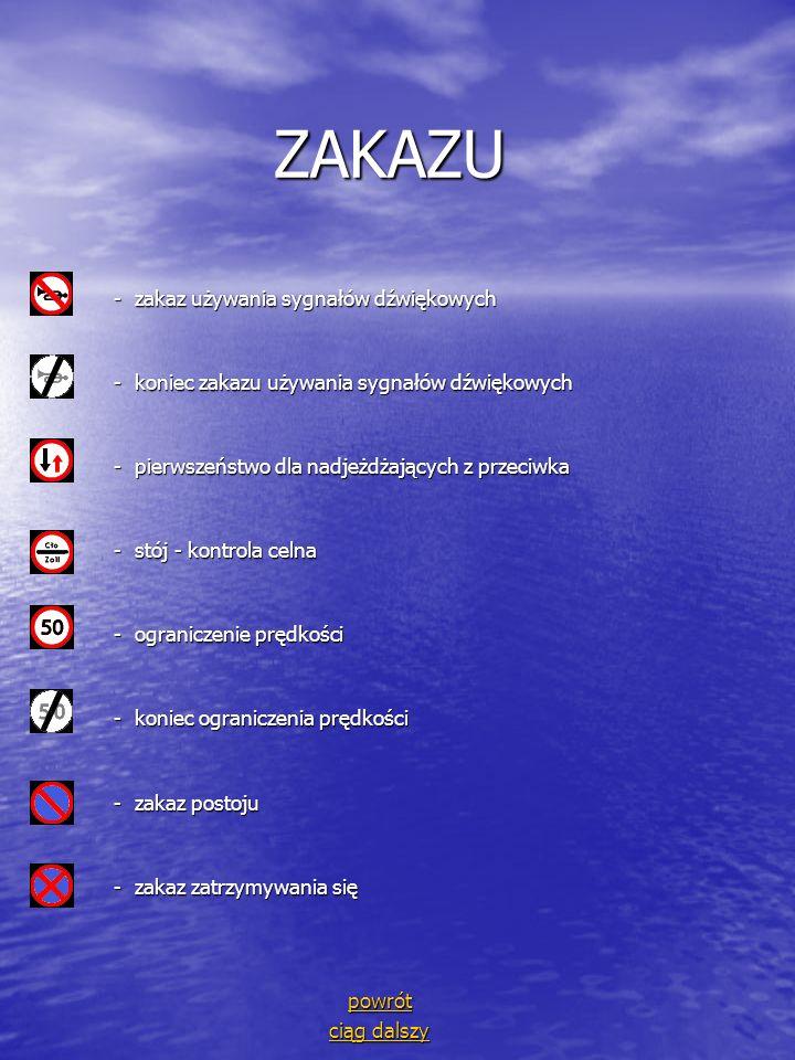 ZAKAZU ZAKAZU - zakaz używania sygnałów dźwiękowych - zakaz używania sygnałów dźwiękowych - koniec zakazu używania sygnałów dźwiękowych - koniec zakaz