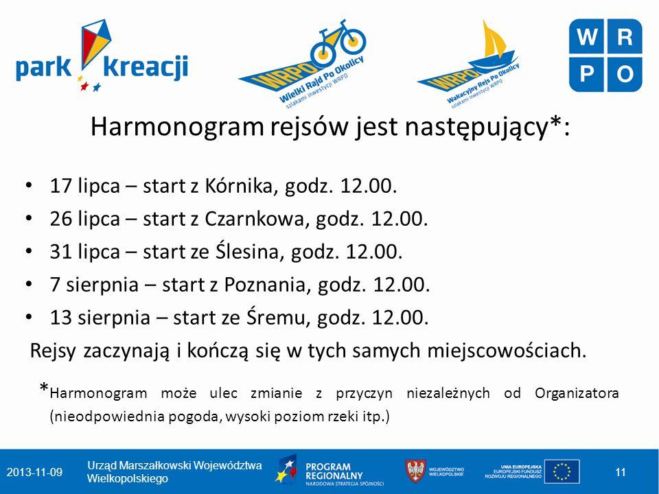 Harmonogram rejsów jest następujący*: 17 lipca – start z Kórnika, godz.