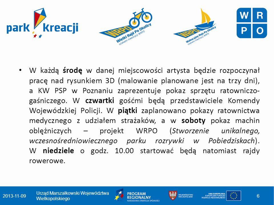 Harmonogram Parków Kreacji: Poznań – 10-16 lipca 2013 r., Malta (w pobliżu trybun) Wągrowiec – 17-23 lipca 2013 r., Rynek Gniezno – 24-30 lipca 2013 r., Rynek Ostrów Wlkp.