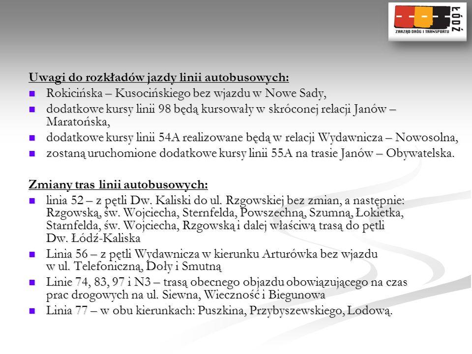 Uwagi do rozkładów jazdy linii autobusowych: Rokicińska – Kusocińskiego bez wjazdu w Nowe Sady, Rokicińska – Kusocińskiego bez wjazdu w Nowe Sady, dod