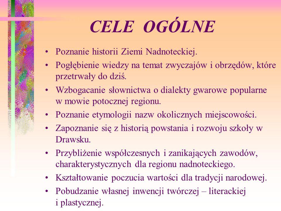 CELE OGÓLNE Poznanie piękna i bogactwa Z.Nadnoteckiej.