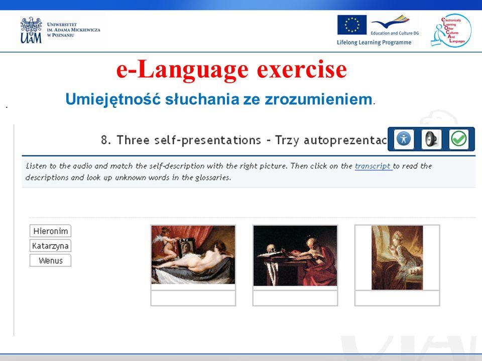 . e-Language exercise Umiejętność słuchania ze zrozumieniem.