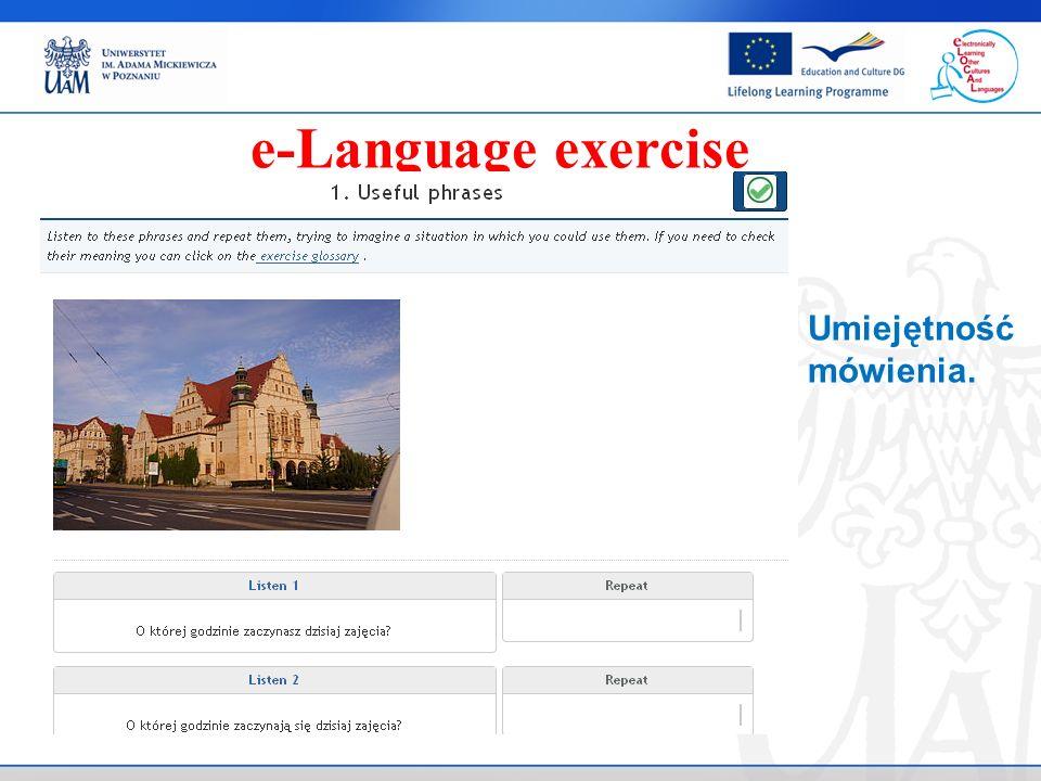. e-Language exercise Umiejętność mówienia.