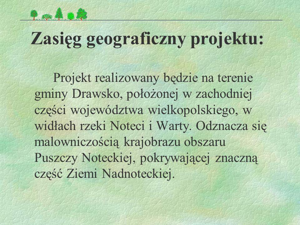 W czasie realizacji projektu, czyli w miesiącach od września 2003 do czerwca 2004 roku, zadaniem powołanych Eko – Patroli będzie: dwa razy w miesiącu patrolowanie wytyczonych tras gminy Drawsko i dokumentowanie podjętych działań zgodnie z przyjętym regulaminem.