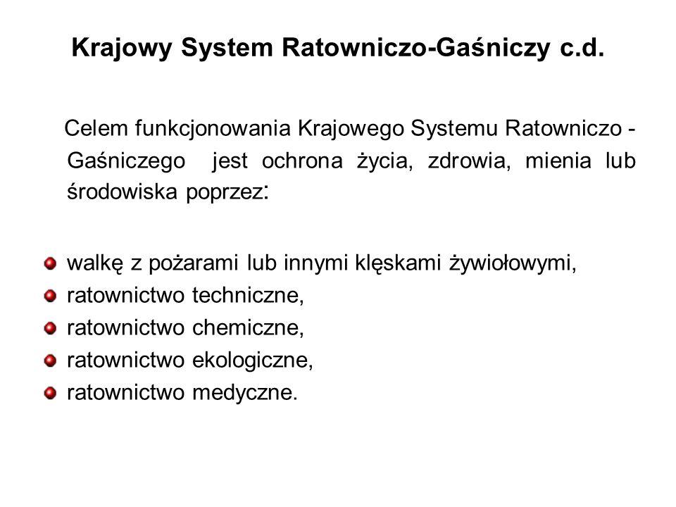 Krajowy System Ratowniczo-Gaśniczy c.d.