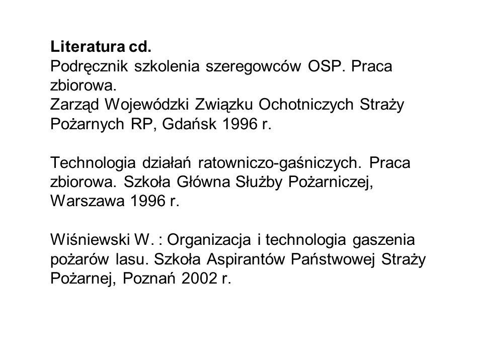 Literatura cd.Podręcznik szkolenia szeregowców OSP.