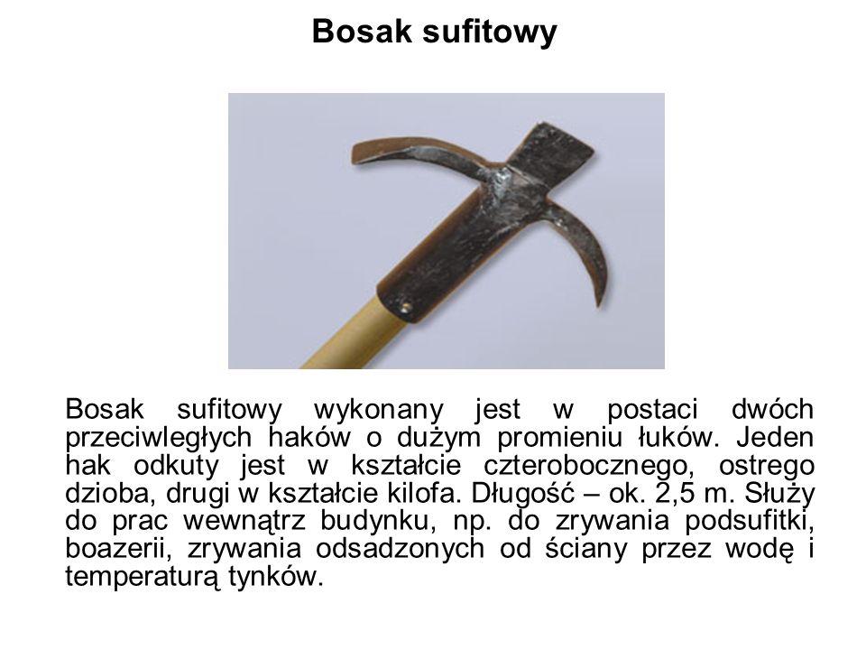 Bosak sufitowy Bosak sufitowy wykonany jest w postaci dwóch przeciwległych haków o dużym promieniu łuków.