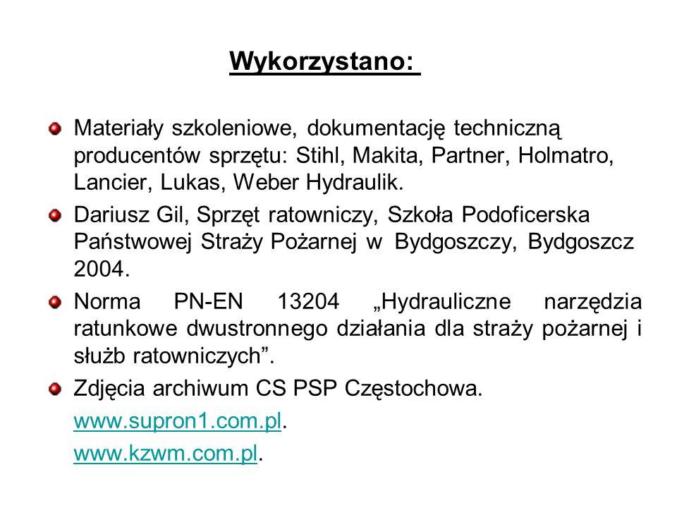 Materiały szkoleniowe, dokumentację techniczną producentów sprzętu: Stihl, Makita, Partner, Holmatro, Lancier, Lukas, Weber Hydraulik.