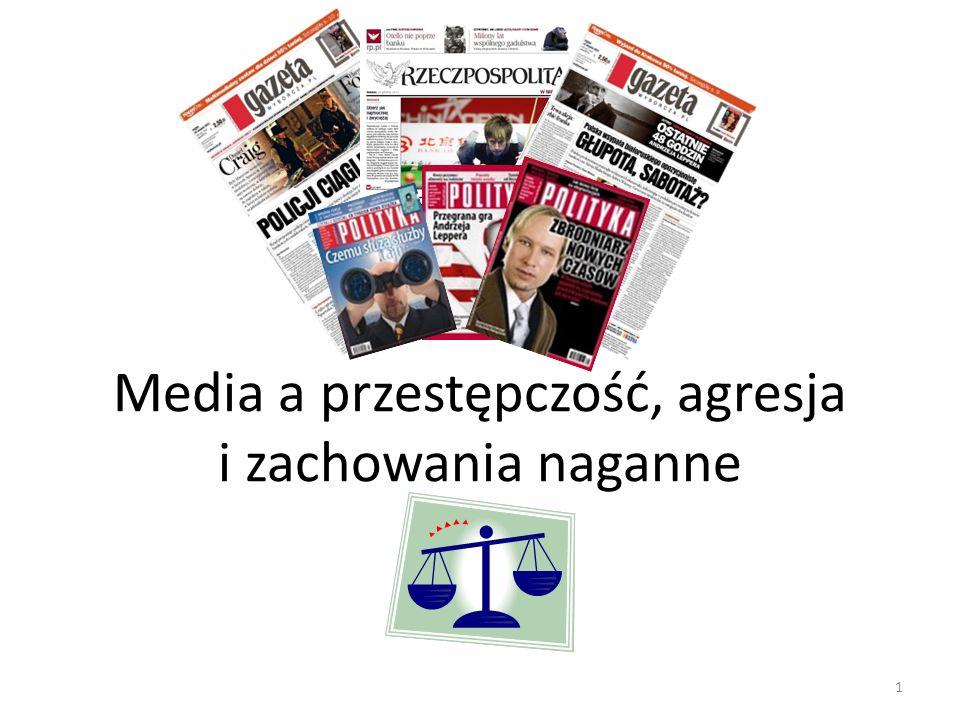 1 Media a przestępczość, agresja i zachowania naganne