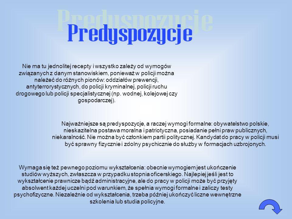 Policja w Polsce cieszy się sporym zaufaniem obywateli, choć nie jest ono tak duże jak zaufanie do wojska. W ostatnich latach policjant znalazł się w