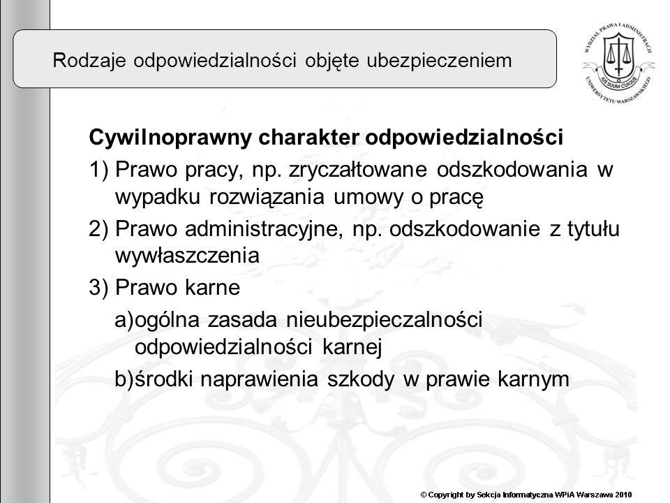 13 Wypadek ubezpieczeniowy Swoboda stron przy określaniu triggerów Art.