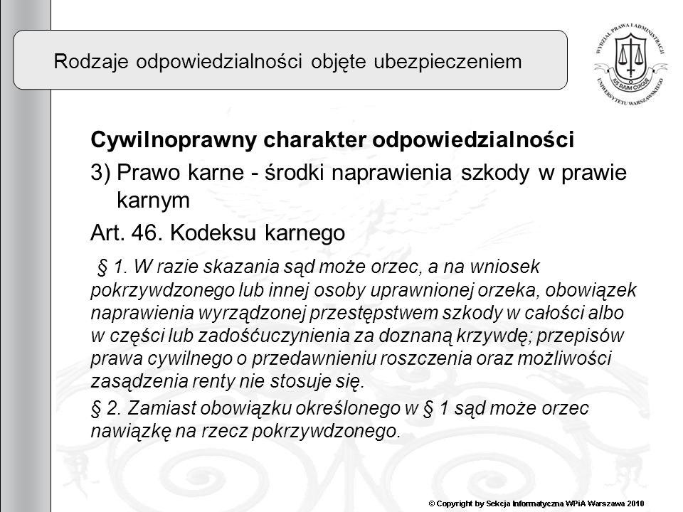 4 Osoba trzecia w ubezpieczeniu OC Art.822. § 1.
