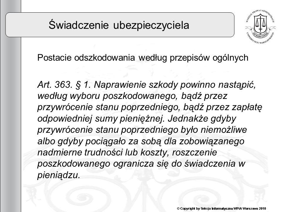 15 Świadczenie ubezpieczyciela Suma gwarancyjna 3)Waloryzacja sumy gwarancyjnej Art.