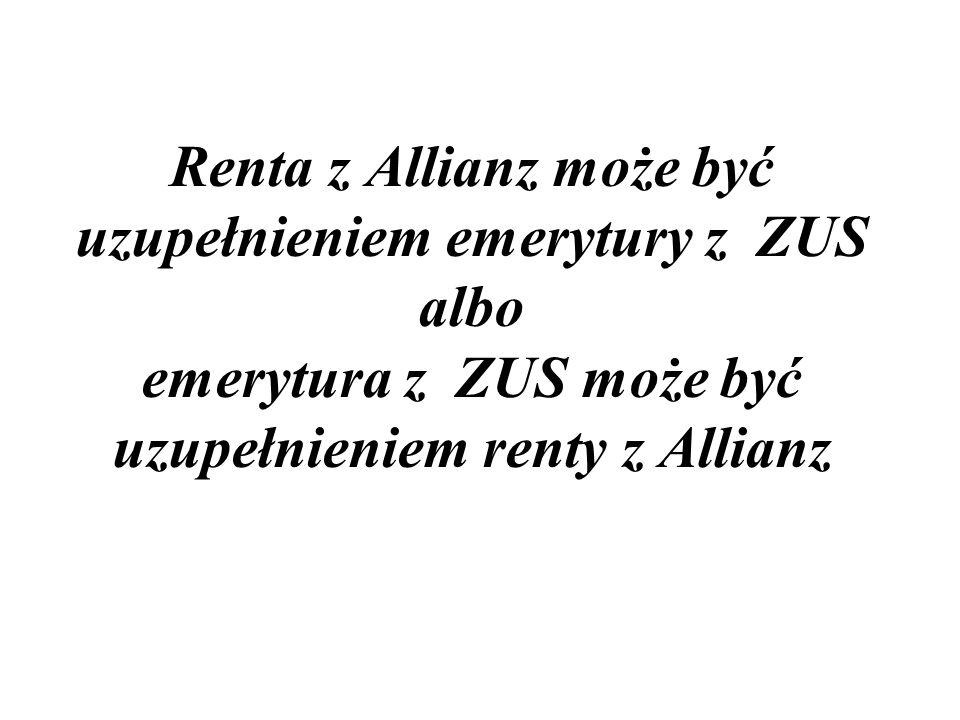 Renta z Allianz może być uzupełnieniem emerytury z ZUS albo emerytura z ZUS może być uzupełnieniem renty z Allianz