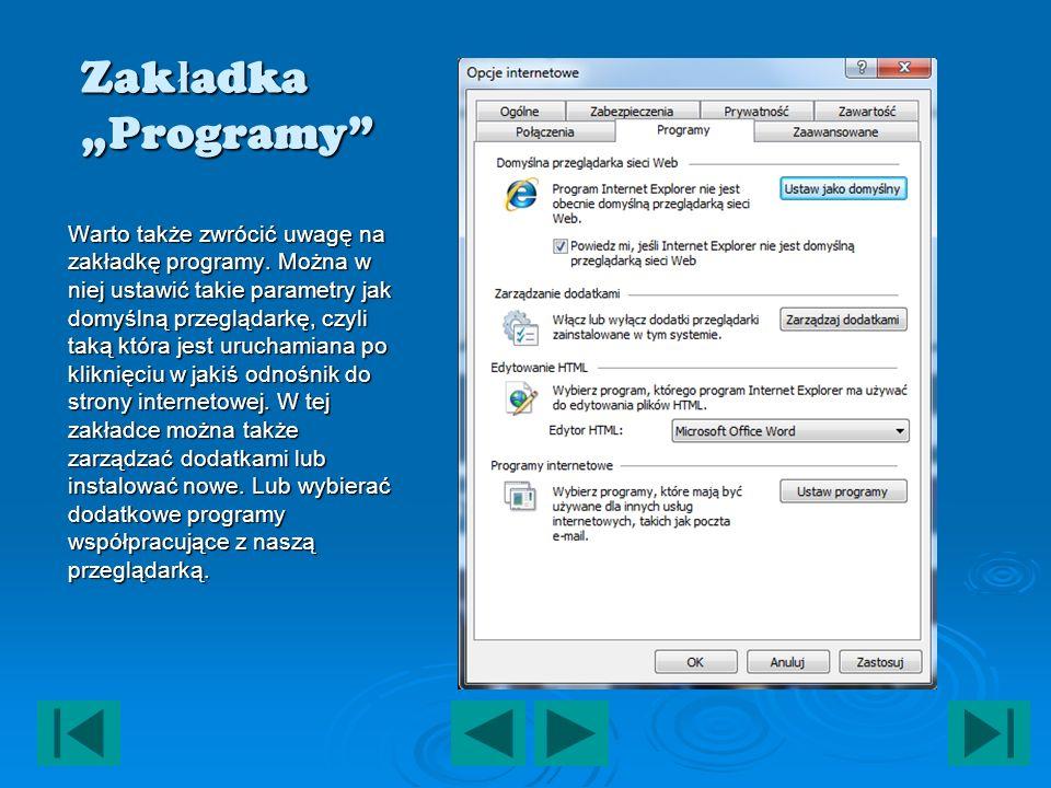 Zak ł adka Programy Warto także zwrócić uwagę na zakładkę programy.