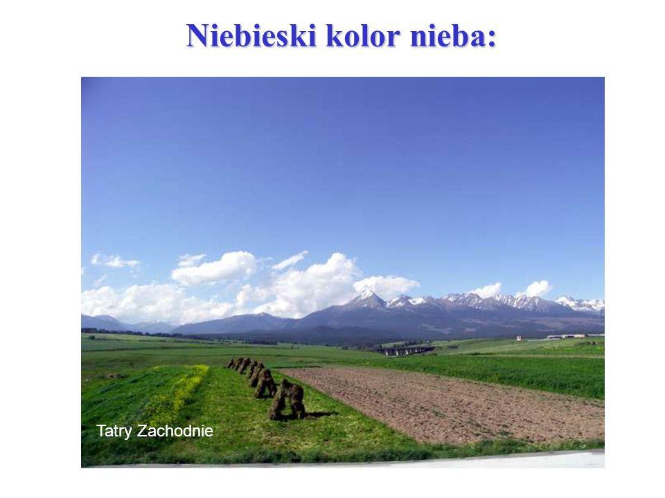 Tatry Zachodnie Niebieski kolor nieba: