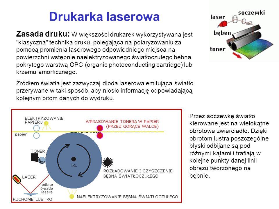 Drukarka laserowa Zasada druku: W większości drukarek wykorzystywana jest