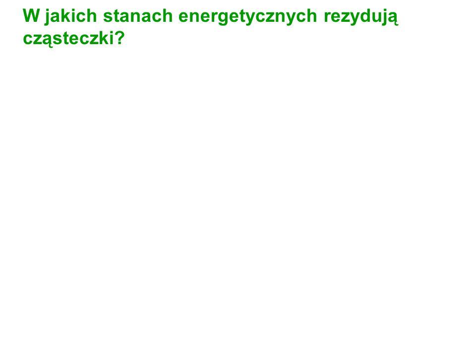 W jakich stanach energetycznych rezydują cząsteczki?