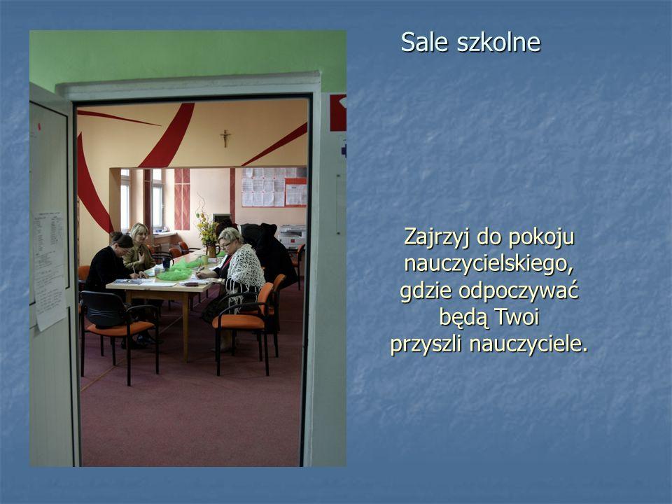 Sale szkolne Zajrzyj do pokoju nauczycielskiego, gdzie odpoczywać będą Twoi przyszli nauczyciele.