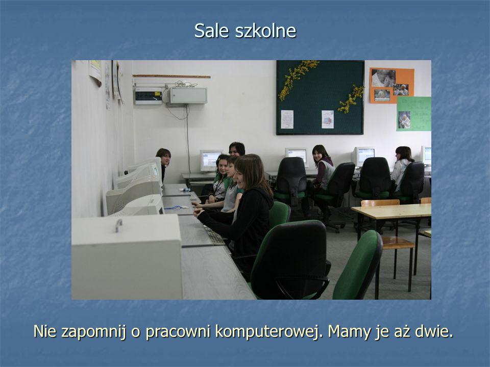 Sale szkolne Nie zapomnij o pracowni komputerowej. Mamy je aż dwie.