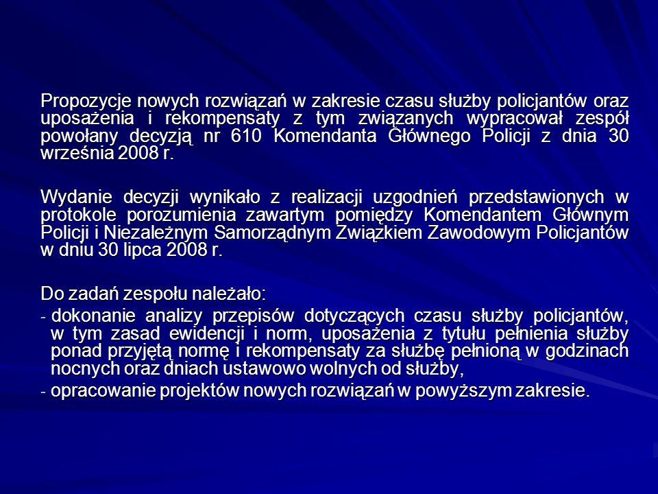Propozycje nowych rozwiązań w zakresie czasu służby policjantów oraz uposażenia i rekompensaty z tym związanych wypracował zespół powołany decyzją nr