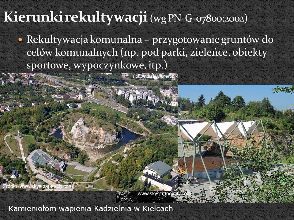 Rekultywacja komunalna – przygotowanie gruntów do celów komunalnych (np. pod parki, zieleńce, obiekty sportowe, wypoczynkowe, itp.) Źródło: www.skyscr