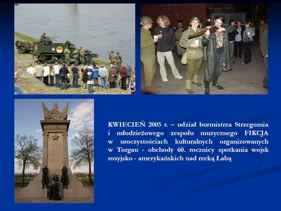 CZERWIEC 2004 r. - udział przedstawicieli władz Strzegomia oraz zespołu wokalno -muzycznego VABANK w