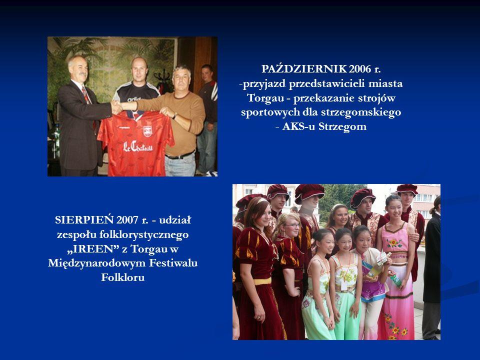 KWIECIEŃ 2005 r. – udział burmistrza Strzegomia i młodzieżowego zespołu muzycznego FIKCJA w uroczystościach kulturalnych organizowanych w Torgau - obc