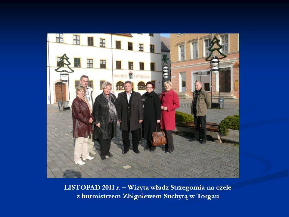 LISTOPAD 2010 r. - wizyta robocza nadburmistrz Torgau Andrei Staude w Strzegomiu wraz z przedstawicielami Urzędu Miejskiego w Torgau oraz Ochotniczej