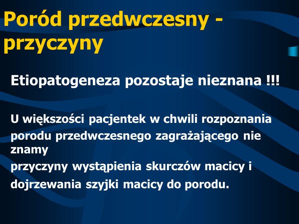 Algorytm postępowania w przypadkach przedwczesnej czynności skurczowej macicy w Klinice Medycyny Matczyno-Płodowej ObjawyPodejrzenie ZPP (grupa 0) ZPP (grupa 1) RPP (grupa 2) Wywiad Często pierwiastka, wywiad nieobciążony Często wieloródka, wywiad obciążony Niezależnie od wywiadu Skurcze macicy Brak / sporadyczne 3 – 6/godz co 10-20 min >6/godz Co 5-10 min Skrócenie szyjki macicy Skrócenie + / - 50%80% Rozwarcie szyjki macicy 2 CM2-3 CM> 3 CM