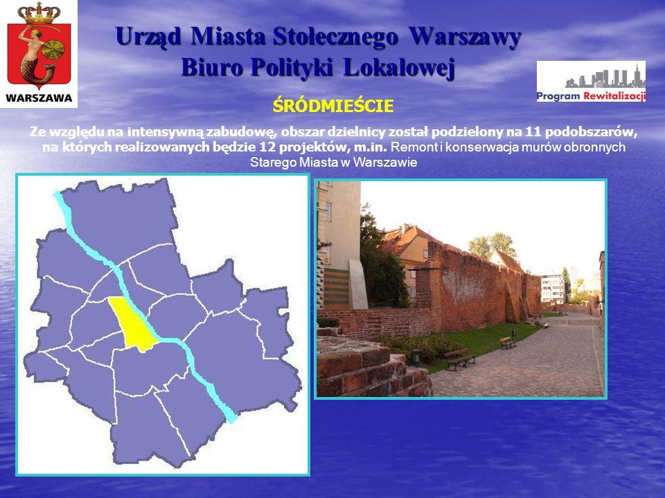 Urząd Miasta Stołecznego Warszawy Biuro Polityki Lokalowej ŚRÓDMIEŚCIE Ze względu na intensywną zabudowę, obszar dzielnicy został podzielony na 11 pod